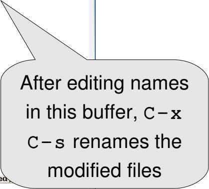 After editing names in this buffer, C­x C­s renames the modified files