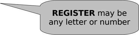 REGISTER may be any letter or number