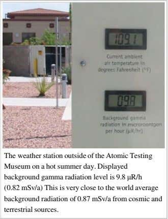 The weather station outside of the Atomic Testing Museum on a hot summer day. Displayed