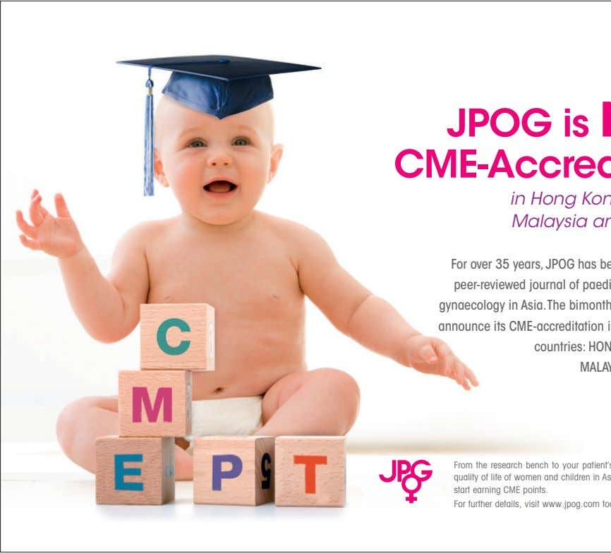 For further details, visit www.jpog.com today. JPOG is NOW CME-Accredited in Hong Kong, Indonesia, Malaysia