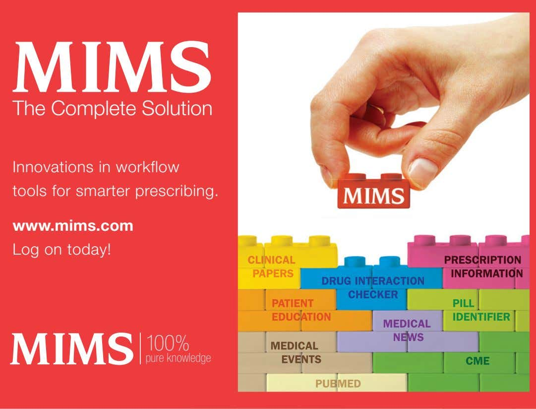 The Complete Solution Innovations in workflow tools for smarter prescribing. www.mims.com Log on today! CLINICAL