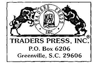 being of service to you. Edward D. Dobson, TRADERS PRESS Contact TRADERS PRESS for a free