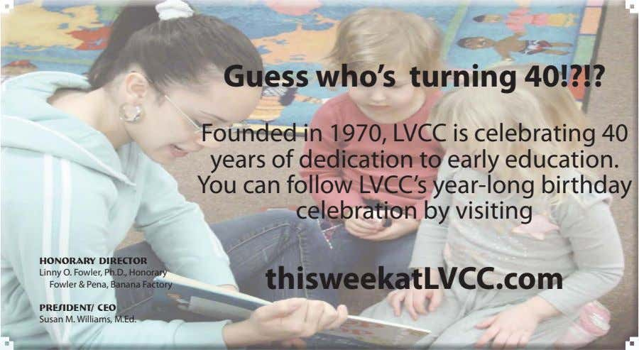 Guess who's turning 40!?!? Founded in 1970, LVCC is celebrating 40 years of dedication to