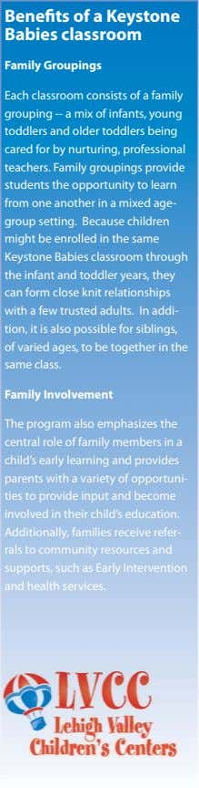Benefits of a Keystone Babies classroom Family Groupings Each classroom consists of a family grouping