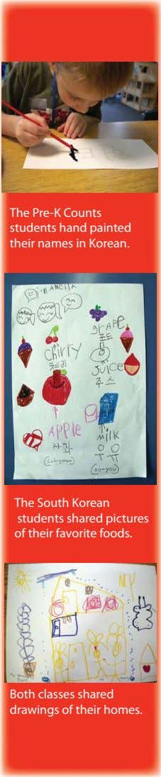 The Pre-K Counts students hand painted their names in Korean. The South Korean students shared