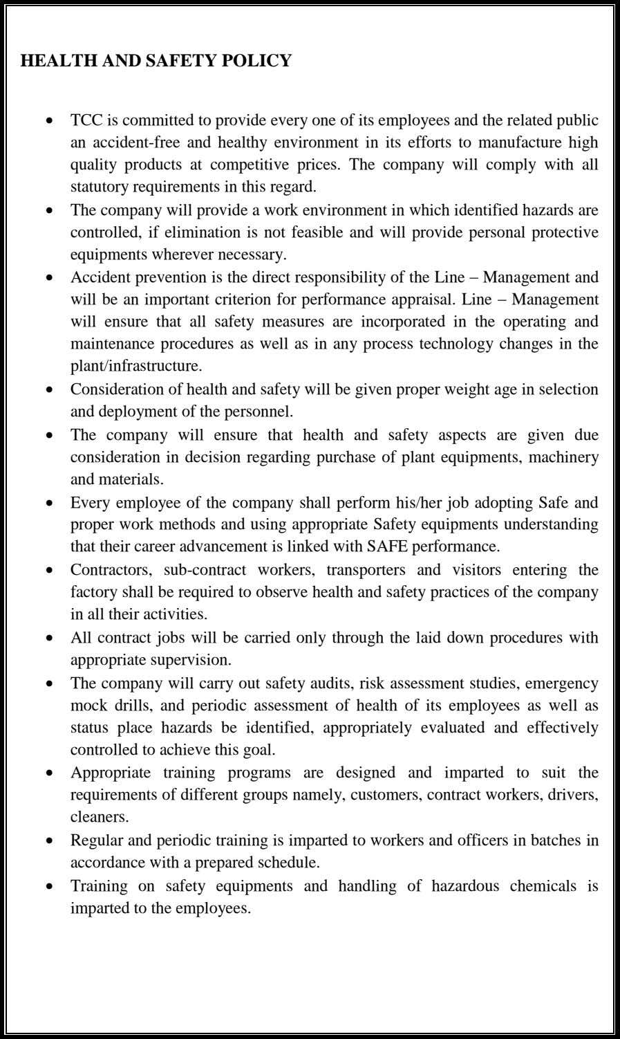 HEALTH AND SAFETY POLICY  TCC is committed to provide every one of its employees and