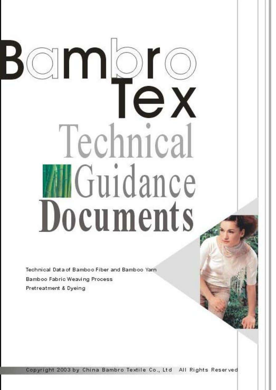 http://www.bambrotex.com Bamboo Fiber Technical Guidance Copyright 2003 by China Bambro Textile Co., Ltd All Rights