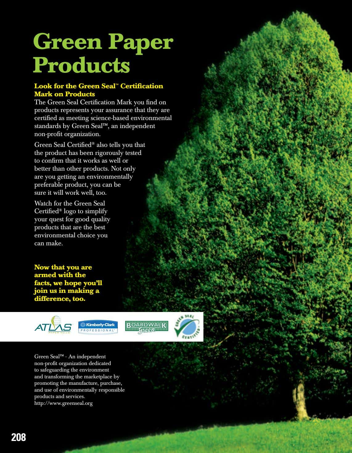 Green Paper Products Look for the Green Seal ™ Certification Mark on Products The Green