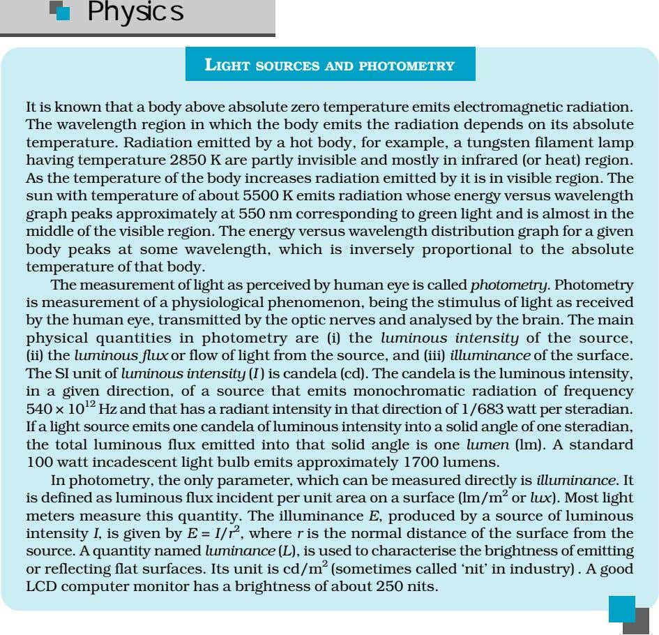 Physics LIGHT SOURCES AND PHOTOMETRY It is known that a body above absolute zero temperature