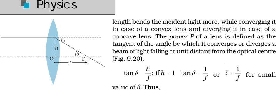 Physics length bends the incident light more, while converging it in case of a convex