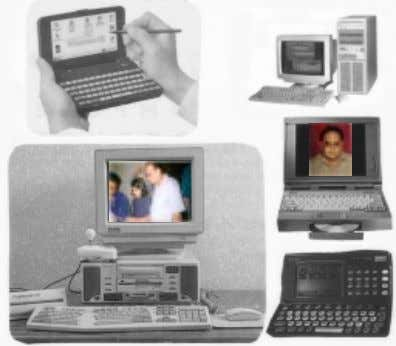 the desktop and portable computers are shown in Figure 1.2. Computer – An Introduction Figure 1.2: