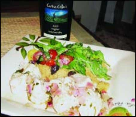 and serve over a bed of couscous. Serves 2 P a i r s Carina Cellars
