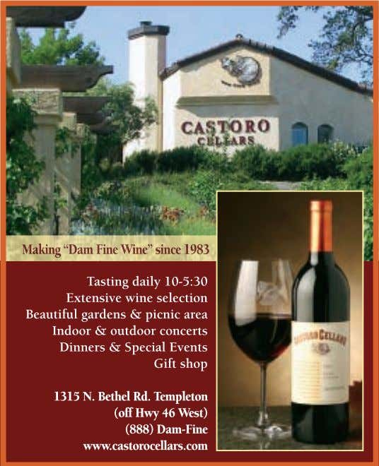 For more information, call (805) 238-0095 or visit the website at www.CinemaEVino.com. 1 6 www.winecountrythisweek.com