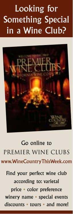 Looking for Something Special in a Wine Club? Go online to PREMIER WINE CLUBS www.WineCountryThisWeek.com