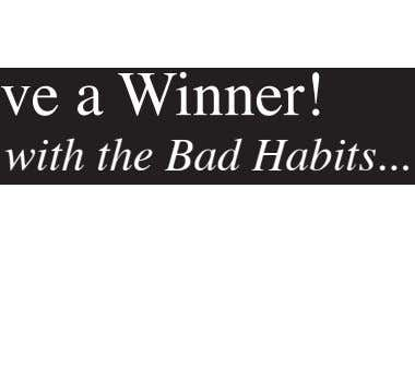 We have a Winner! Out with the Bad Habits In with Brian Mathius It's a