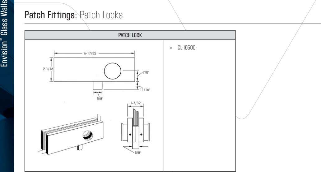 Patch Fittings: Patch Locks PATCH LOCK » CL-16500 Envision ™ Glass Walls