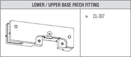 LOWER / UPPER BASE PATCH FITTING » CL-317