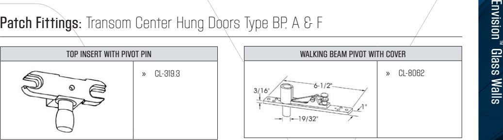 Patch Fittings: Transom Center Hung Doors Type BP, A & F TOP INSERT WITH PIVOT