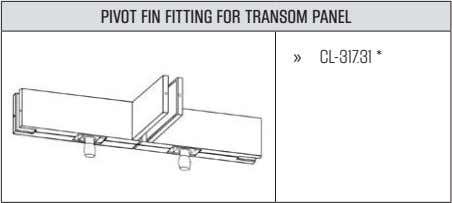 PIVOT FIN FITTING FOR TRANSOM PANEL » CL-317.31*