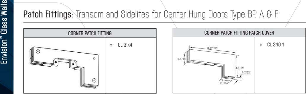 Patch Fittings: Transom and Sidelites for Center Hung Doors Type BP, A & F CORNER