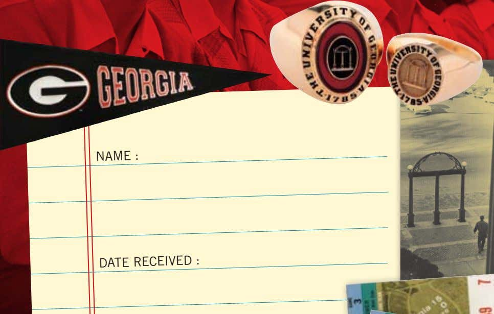 THE UNIVERSITY OF GEORGIA G Book 2010-2011 NAME : DATE RECEIVED : Place your UGA ID