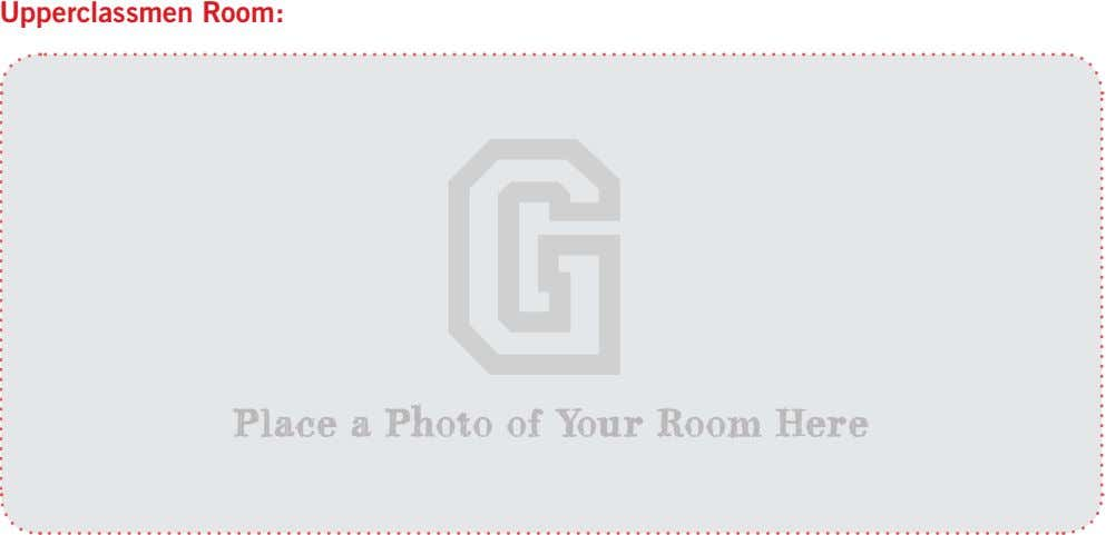 Upperclassmen Room: Place a Photo of Your Room Here