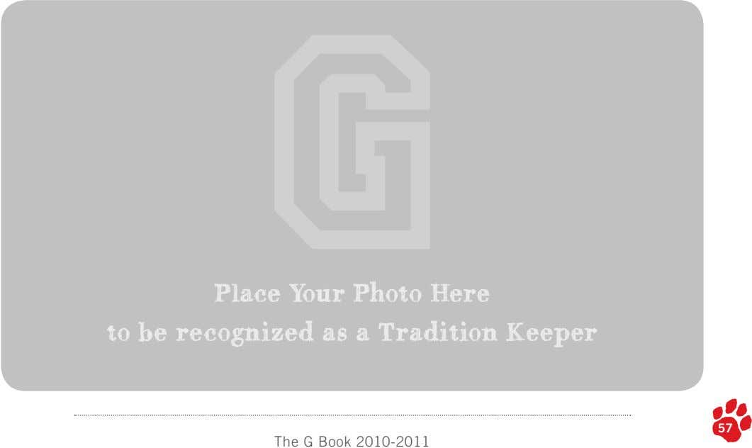 Place Your Photo Here to be recognized as a Tradition Keeper 57 57 The G