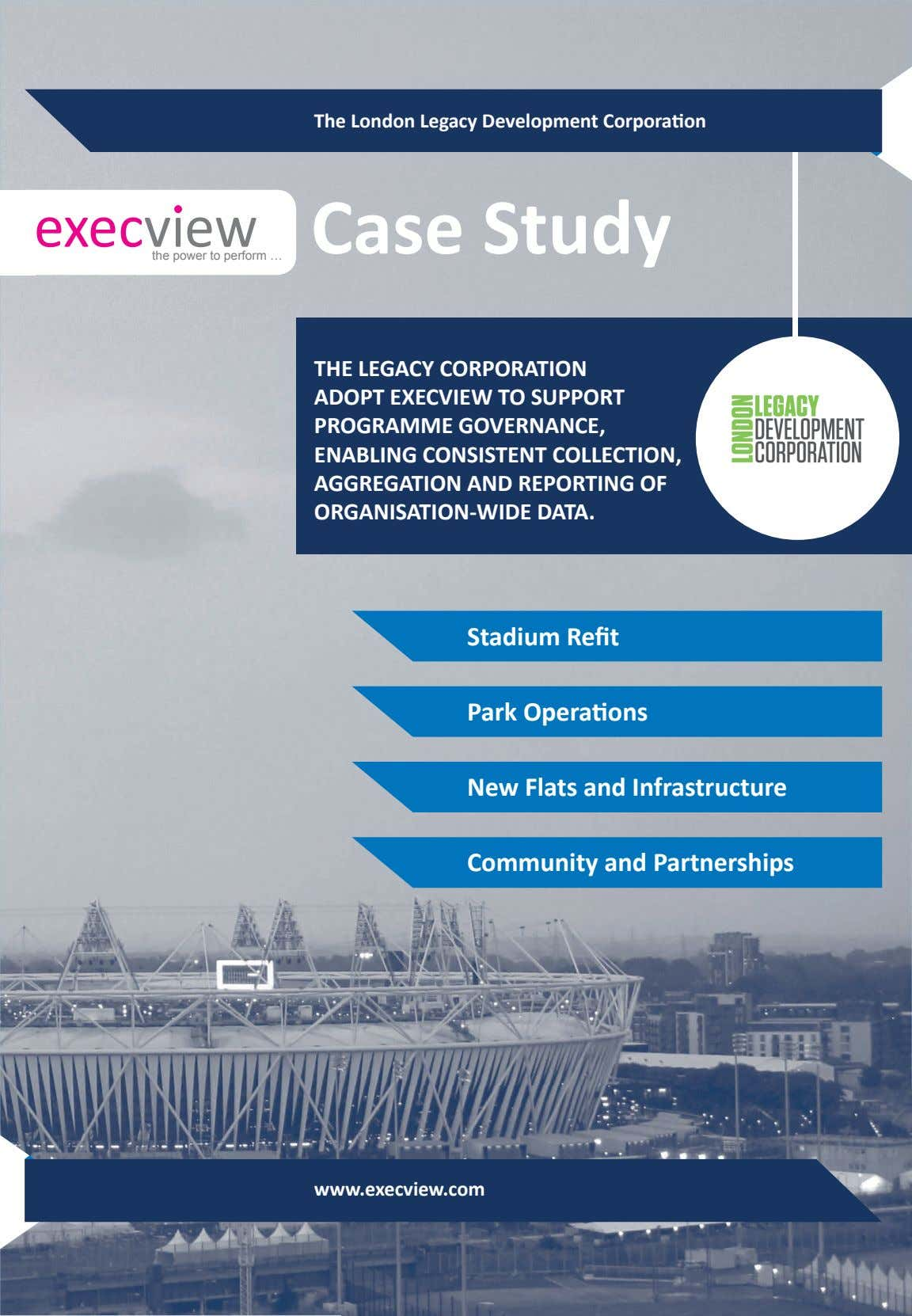 The London Legacy Development Corporation Case Study the power to perform … THE LEGACY CORPORATION