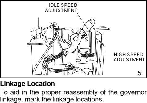 IDLE SPEED ADJUSTMENT HIGH SPEED ADJUSTMENT 5 Linkage Location To aid in the proper reassembly