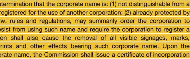 The Commission, upon determination that the corporate name is: (1) not distinguishable from a name