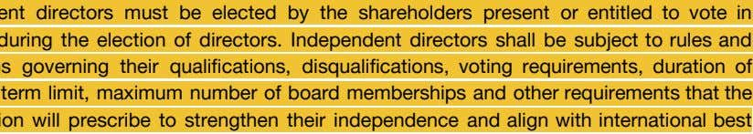 Independent directors must be elected by the shareholders present or entitled to vote in absentia