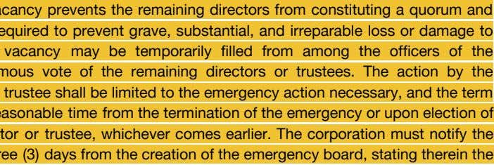 However, when the vacancy prevents the remaining directors from constituting a quorum and emergency action