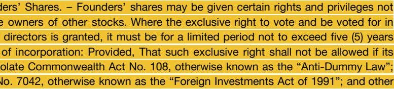 SEC. 7. Founders' Shares. – Founders' shares may be given certain rights and privileges not