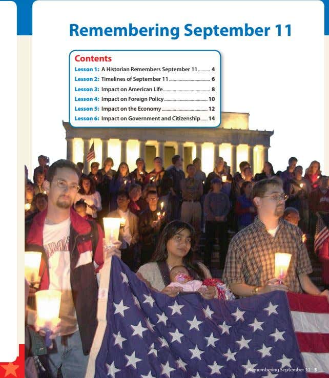 Remembering September 11 Contents Lesson 1: A Historian Remembers September 11 Lesson 2: Timelines of