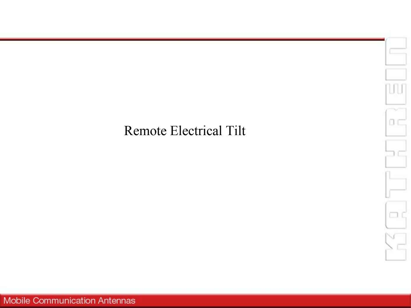Remote Electrical Tilt