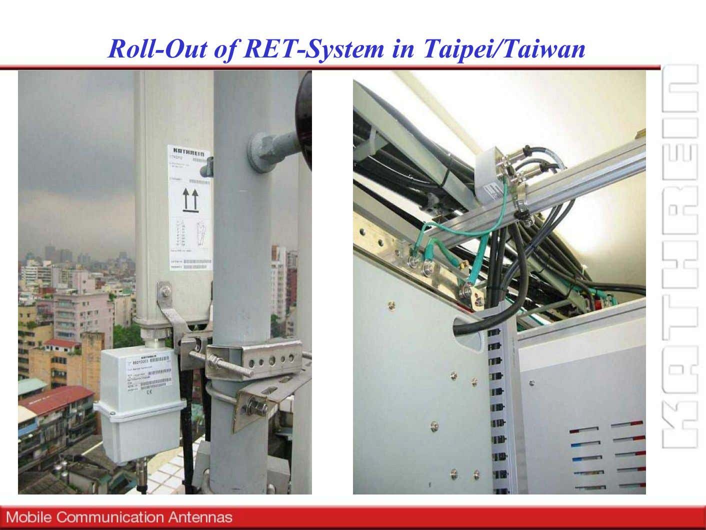 Roll-Out of RET-System in Taipei/Taiwan