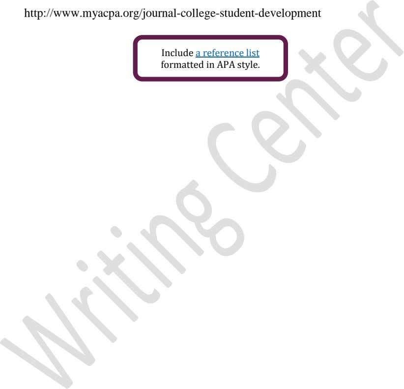 http://www.myacpa.org/journal-college-student-development Include a reference list formatted in APA style.