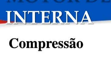 INTERNA Compressão
