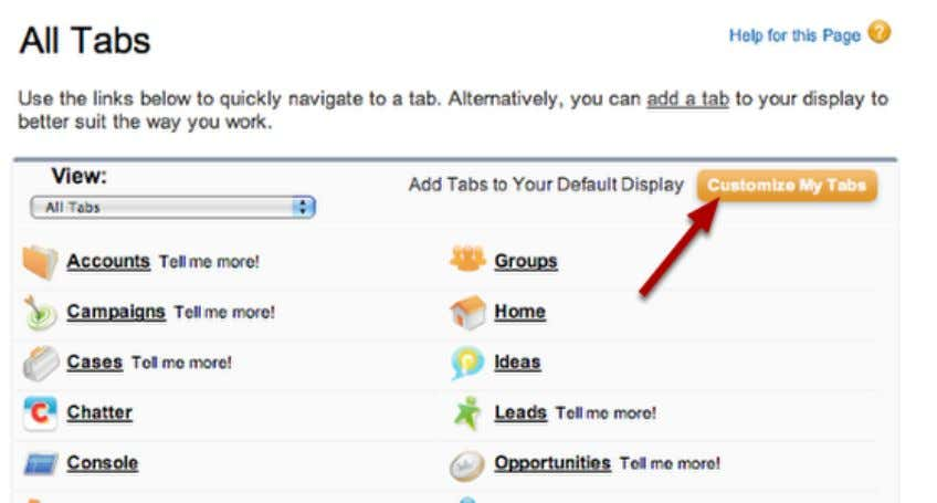 I customize my tabs? Edit Tabs Click on the + icon to edit tabs. Click on