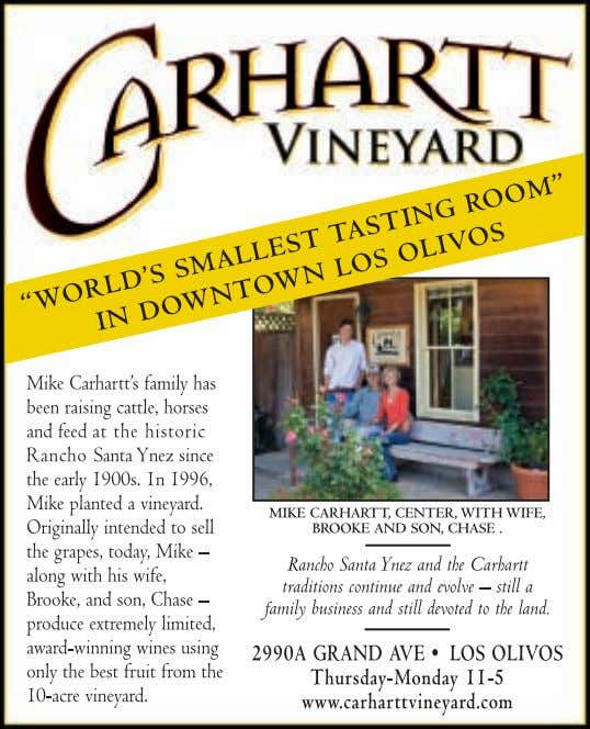 child. For more event information, contact Maureen Herrera at Lone Madrone, (805) 238-0845. 11 www.winecountrythisweek.com