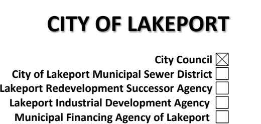 CITY OF LAKEPORT City Council City of Lakeport Municipal Sewer District Lakeport Redevelopment Successor Agency