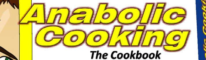 Introducing http://www.AnabolicCooking.com Go Check It Out At: http://www.AnabolicCooking.com