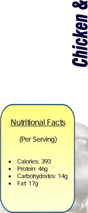 Nutritional Facts (Per Serving)  Calories: 393  Protein: 46g  Carbohydrates: 14g  Fat: