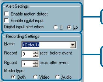 camera list is shown below. Historical camera list Alert and Recording Settings Alert Settings Recording Settings