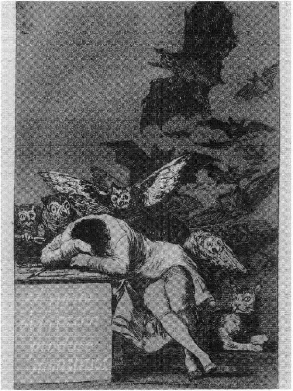 "Figure 1.5. The nightmares of reason. Goya's ""El sueno de la razon produce monstruos"" [The"