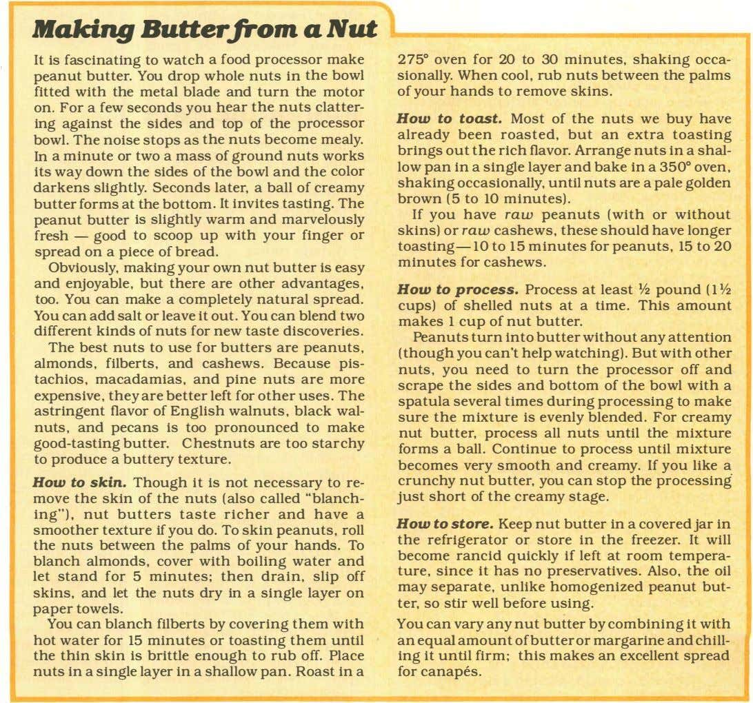 ltfalcing Butter.from a Nut It is fascinating to watch a food processor make peanut butter.