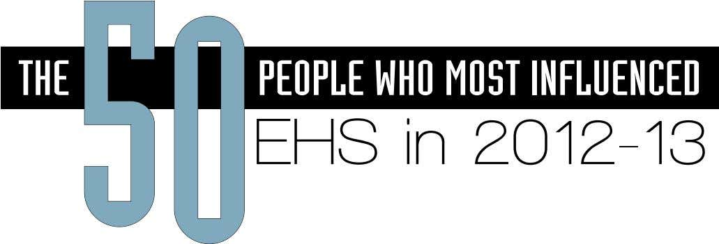 THE 5 0 PEOPLE WHO MOST INFLUENCED EHS in 2012-13