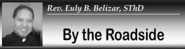 Rev. Euly B. Belizar, SThD By the Roadside