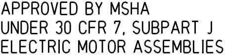 Product Description The MSHA approval plate 14 8104.081/.180 Major Installation, Operation, and Maintenance Manual