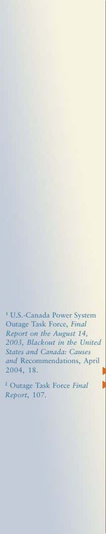 1 U.S.-Canada Power System Outage Task Force, Final Report on the August 14, 2003, Blackout